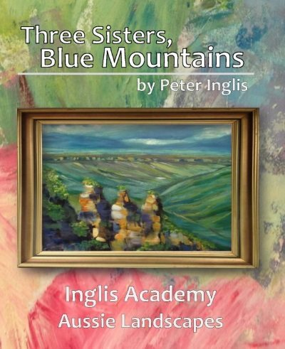 Three Sisters, Blue Mountains - the ebook by Peter Inglis