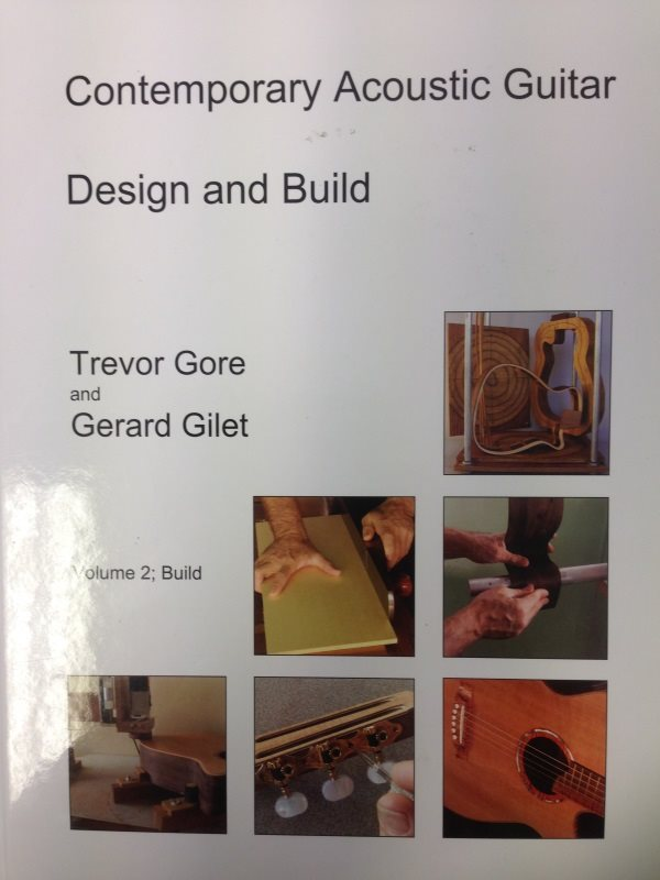 Contemporary Acoustic Guitar Design and Build: Volume 1: Design