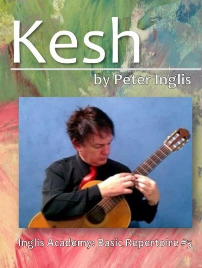 Kesh by Peter Inglis, Book 5 in The Whole Guitarist: Basic Repertoire series.
