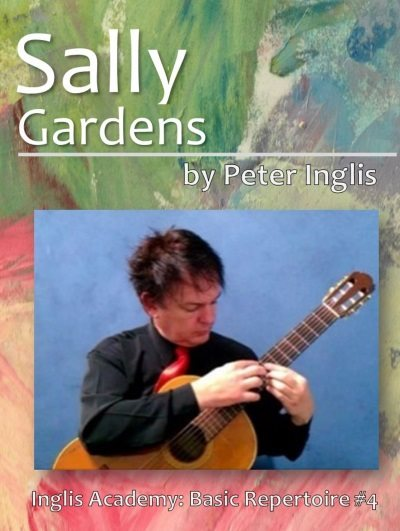 Sally Gardens by Peter Inglis, Book 4 in The Whole Guitarist: Intermediate Repertoire series.
