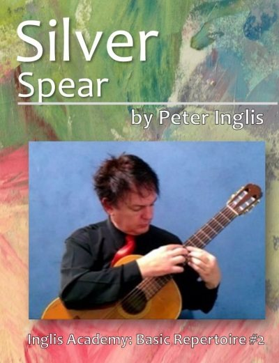Silver Spear by Peter Inglis,Book 2 in The Whole Guitarist: Basic Repertoire series.