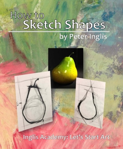 How to Sketch Shapes by Peter Inglis