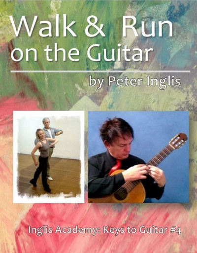 Walk & Run on the Guitar (The Whole Guitarist: Let's play Music!, Book 4)